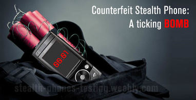 ounterfeit stealth phones